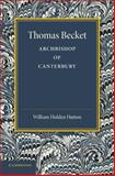 Thomas Becket : Archbishop of Canterbury, Hutton, William Holden, 1107661714
