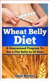 Wheat Belly Diet, Dana Winters, 1494901714