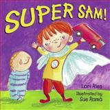 Super Sam!, Lori Ries, 1580891713
