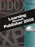 DDC Learning Microsoft Publisher 2002, Wempen, Faithe, 1585771716