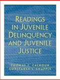 Readings in Juvenile Delinquency and Juvenile Justice 9780130281715