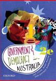 Government and Democracy in Australia, Cook, Tony and Walsh, Mary, 0195561716