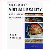 Science of Virtual Reality and Virtual Environments, Kalawsky, Roy, 0201631717