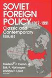 Soviet Foreign Policy, 1917-1991 9780202241715
