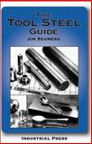 The Tool Steel Guide, Szumera, James A., 0831131713