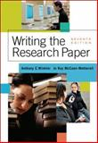 Writing the Research Paper : A Handbook, McCuen-Metherell, Jo Ray and Winkler, Anthony C., 1413011713