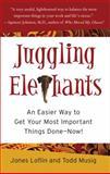 Juggling Elephants, Jones Loflin and Todd Musig, 1591841712