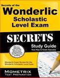 Secrets of the Wonderlic Scholastic Level Exam Study Guide, Wonderlic Exam Secrets Test Prep Team, 1627331719