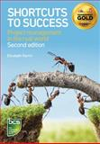 Shortcuts to Success : Project Management in the Real World, Harrin, Elizabeth, 1780171714