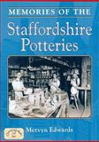 Memories of Staffordshire Potteries, Edwards, Mervyn, 1846741718
