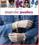 Street-Chic Jewellery, Susie Johns and Phillips Melanie, 1847731716