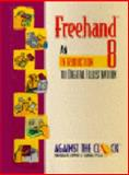 Freehand 8 : An Introduction to Digital Illustration, Prentice-Hall Staff and Against the Clock, Inc. Staff, 013096171X
