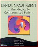 Dental Management of the Medically Compromised Patient, Little, James W. and Falace, Donald A., 0323011713