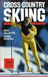 Cross-Country Skiing, Gillette, Ned and Dostal, John, 0898861713