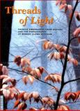 Threads of Light, Zhang Meifang and Patrick Dowdey, 0930741714