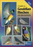 A Guide to Gouldian Finches and Their Mutations, ABK Publications, 0975081713