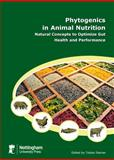 Phytogenics in Animal Nutrition : Natural Concepts to Optimize Gut Health and Performance, , 1904761712