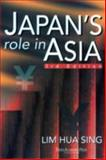 Japan's Role in Asia, Sing, Lim Hua, 9812101713