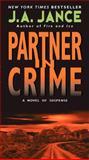 Partner in Crime, J. A. Jance, 006196171X