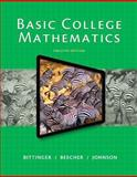 Basic College Mathematics Plus NEW MyMathLab with Pearson EText -- Instant Access, Bittinger, Marvin L. and Beecher, Judith A., 0321951719