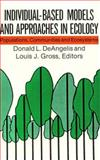Individual-Based Models and Approaches on Ecology, Donald L. DeAngelis, 041203171X