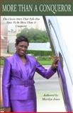 More Tha A Conqueror : The Classic Story That Tells You, Marilyn Jones, 0615601715