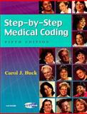 Step-by-Step Medical Coding with HIPAA, Buck, Carol J., 0721601715