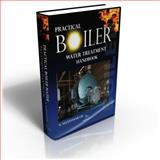 Practical Boiler Water Treatment Handbook 9780820601717