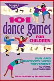 101 Dance Games for Children, Paul Rooyackers, 0897931718