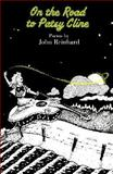 On the Road to Patsy Cline, John Reinhard, 089823171X