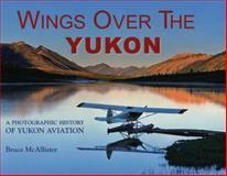 Wings over the Yukon, Bruce McAllister, 096388171X
