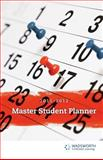 Becoming a Master Student Planner 2011-2012, Wadsworth, 1111351716