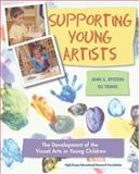Supporting Young Artists : An In-Depth Studio Approach to Developing Art in Young Children, Epstein, Ann S. and Trimis, Eli, 1573791717