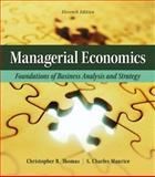 Managerial Economics : Foundations of Business Analysis and Strategy, Thomas, Christopher R. and Maurice, S. Charles, 0078021715