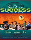 Keys to Success Quick, Carter, Carol and Bishop, Joyce, 0132541718