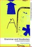 Grammar and Vocabulary : Resource Book for Students, Jackson, Howard, 041523171X