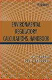 Environmental Regulatory Calculations Handbook, Theodore, Louis and Stander, Leo, 0471671711