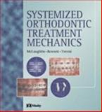 Systemized Orthodontic Treatment Mechanics, McLaughlin, Richard P. and Bennett, John C., 072343171X