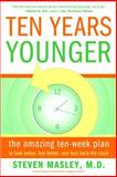 Ten Years Younger, Steven Masley, 0767921712