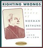 Righting Wrongs, John Wilson, 0929141717