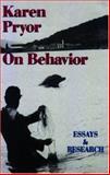 Karen Pryor on Behavior, Karen Pryor, 0962401714