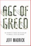Age of Greed, Jeff Madrick, 1400041716