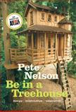 The Ultimate Treehouse, Pete Nelson, 1419711717