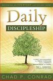 Daily Discipleship, Chad P. Conrad, 1462111718