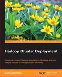 Hadoop Cluster Deployment, Danil Zburivsky, 1783281715