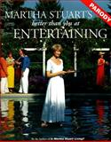Martha Stuart's Better Than You at Entertaining, Tom Connor and Jim Downey, 0060951710