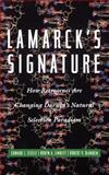 Lamarck's Signature, Edward J. Steele and Robyn A. Lindley, 0738201715