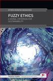 Fuzzy Ethics : A Moral Criterion for Sustainability, Benavides, Efrén Moreno, 0957301715