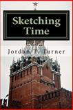 Sketching Time, Jordan Turner, 1499211716