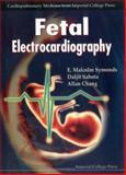 Fetal Electrocardiography, Symonds, E. Malcolm, 1860941710